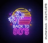 back to 80's neon sign  bright... | Shutterstock .eps vector #1361911898