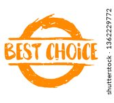 best choice graphic mark stamp. ... | Shutterstock .eps vector #1362229772