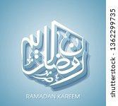 ramadan kareem arabic...   Shutterstock .eps vector #1362299735