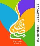 ramadan kareem arabic...   Shutterstock .eps vector #1362299738