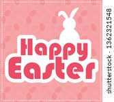 happy easter greeting card | Shutterstock .eps vector #1362321548