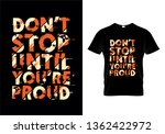 don't stop until you're proud... | Shutterstock .eps vector #1362422972