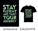 stay patient and trust your... | Shutterstock .eps vector #1362422978