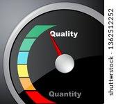 quality vs quantity gauge... | Shutterstock . vector #1362512252