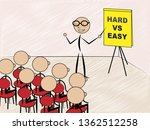 hard vs easy sign represents... | Shutterstock . vector #1362512258