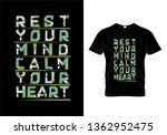 rest your mind calm your heart... | Shutterstock .eps vector #1362952475