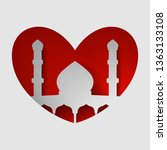 the mosque in a heart of paper...   Shutterstock .eps vector #1363133108