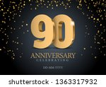 anniversary 90. gold 3d numbers.... | Shutterstock .eps vector #1363317932