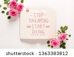 stop dreaming start doing... | Shutterstock . vector #1363383812