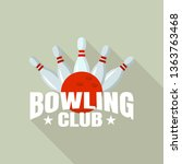 night bowling club logo. flat... | Shutterstock .eps vector #1363763468