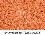 red raw lentil background | Shutterstock . vector #136380215