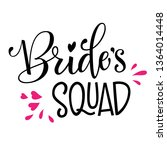 bride's squad   henparty simple ... | Shutterstock .eps vector #1364014448
