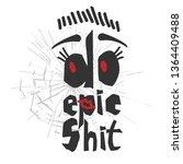 do epic shit   motivation city... | Shutterstock .eps vector #1364409488