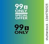 only 99 dollars. twenty dollars ...   Shutterstock .eps vector #1364750525