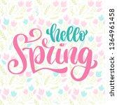 hand letering hello spring logo ... | Shutterstock .eps vector #1364961458