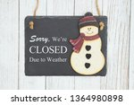 closed due to weather sign ... | Shutterstock . vector #1364980898