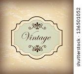vintage label over old... | Shutterstock .eps vector #136501052
