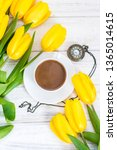 yellow tulips  a cup of coffee  ... | Shutterstock . vector #1365014615