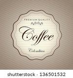premium coffee label over... | Shutterstock .eps vector #136501532