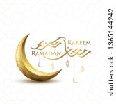 ramadan kareem islamic greeting ... | Shutterstock .eps vector #1365144242