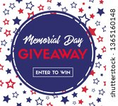 memorial day giveaway. vector... | Shutterstock .eps vector #1365160148