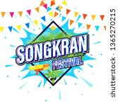 songkran festival of thailand... | Shutterstock .eps vector #1365270215