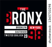 the bronx typographic t shirt... | Shutterstock .eps vector #1365733298