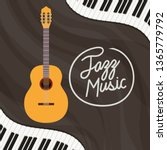 jazz day poster with piano... | Shutterstock .eps vector #1365779792