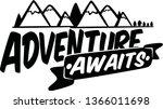 adventure awaits  travel ... | Shutterstock .eps vector #1366011698