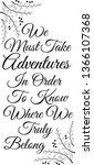 we must take adventures in... | Shutterstock .eps vector #1366107368