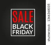 black friday sale banner.... | Shutterstock . vector #1366368035