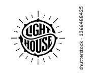 lighthouse typography.... | Shutterstock .eps vector #1366488425