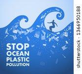 ecological poster. stop ocean... | Shutterstock .eps vector #1366950188