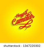 hayirli cumalar. translation... | Shutterstock . vector #1367220302