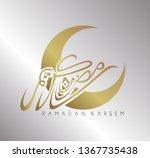 ramadan kareem has mean muslim... | Shutterstock .eps vector #1367735438