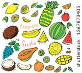 set of tropical doodles fruits... | Shutterstock .eps vector #1367873405