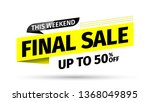 this weekend final sale banner... | Shutterstock .eps vector #1368049895