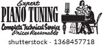 expert piano tuning   retro ad... | Shutterstock .eps vector #1368457718