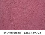 dirty pink painted stucco wall... | Shutterstock . vector #1368459725