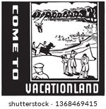 come to vacationland    retro... | Shutterstock .eps vector #1368469415