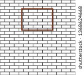 brick wall with wooden frame... | Shutterstock . vector #1368624668