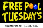 """free pool tuesdays"" sign hand... 