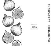vector frame with figs. hand... | Shutterstock .eps vector #1368935348