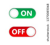 on and off toggle switch button ... | Shutterstock . vector #1370085068