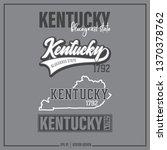 kentucky  kentucky state slogan ... | Shutterstock .eps vector #1370378762