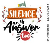 silence is an answer too.... | Shutterstock .eps vector #1370624255