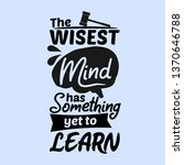 the wisest mind has something... | Shutterstock .eps vector #1370646788