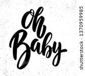 oh baby. lettering phrase for... | Shutterstock .eps vector #1370959985