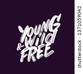 young  wild and free. hand... | Shutterstock .eps vector #1371059042