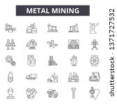 metal mining line icons  signs... | Shutterstock .eps vector #1371727532